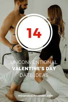 14 Unconventional Valentine's Day Date Ideas | Miranda Schroeder  www.mirandaschroeder.com