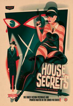 A poster/print design for House Of Secrets comic shop in Burbank California. House Of Secrets Print Poster On, Poster Prints, Brandon Johnson, Legendary Pictures, Tiki Art, Color Script, Best Movie Posters, Horror Posters, Ragnar