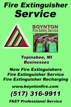Fire Extinguisher Service Topinabee, MI (517) 316-9911 We're Boynton Fire Safety Service. Call Today and Discover the Complete Source for all Your Fire Protection!