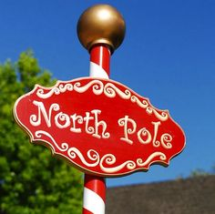 north pole signs | DAVE LOWE DESIGN the Blog: North Pole Sign
