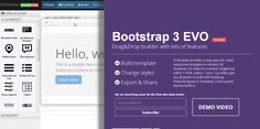 Bootstrap 3 Drag&Drop builder with lots of features Get it here: http://builder.bootstraptor.com/ EVObuilder provides 3 easy steps for create responsive templates in minutes. All Bootstrap 3.0. features included. Drag&Drop editor + HTML editor + Less + Css editor give you all power to build with bootstrap. Prebuild layouts & Templates. Colors preset themes build-in. Get it here: http://builder.bootstraptor.com/