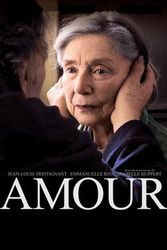 Amour Movie Poster - Jean-Louis Trintignant, Emanuelle Riva, Isabelle Huppert  #Amour, #MoviePoster, #Drama, #MichaelHaneke, #EmanuelleRiva, #IsabelleHuppert, #Jean, #LouisTrintignant