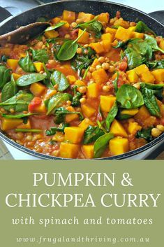 Pumpkin Chickpea Curry with Spinach and Tomatoes. Pumpkin and Chickpea Curry Pin. Eat healthy on a budget with this tasty but cheap pumpkin and chickpea curry. Use tinned tomatoes and chickpeas for an easy pantry meal.