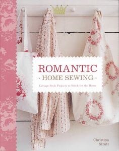 Romantic - Home Sewing - Gabriela Alicia De Murua - Álbuns da web do Picasa...FREE BOOK!!