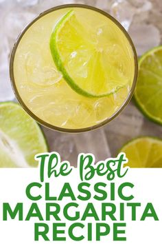 Only 5 ingredients needed to make this delicious Classic Margarita! It's refreshing, slightly tart, and perfect all year long. This is the only margarita recipe you need. #margarita #classicmargarita