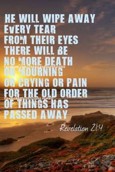 No more death, mourning, crying or pain