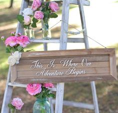 rustic wood wedding signs, This Is Where Our Adventure Begins ceremony decor, Valentines day wedding ideas #Valentines day wedding ideas #garden wedding ideas www.dreamyweddingideas.com
