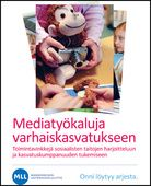 Mediakasvatusaineistot varhaiskasvatukseen - MLL