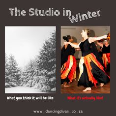 Dance class info: www.dancingdivas.co.za The Studio in Winter: What you think it will be like; What it's actually like!