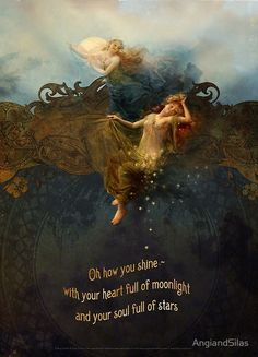 Oh how you shine—with your heart full of moonlight and your soul full of stars… Shine on!