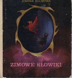 Zimowe słowiki by Joanna Kulmowa Illustration: Gabriel Rechowicz (source: http://pstrobazar.blogspot.fr/)