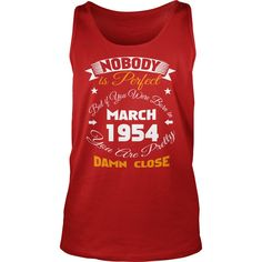 1954    March nobody, nobody 1954    March damn shirts , birthday 1954    March nobody, SHIRTS 1954    March ,  cowboy nobody   1954    March, awesome 1954    March damn close #gift #ideas #Popular #Everything #Videos #Shop #Animals #pets #Architecture #Art #Cars #motorcycles #Celebrities #DIY #crafts #Design #Education #Entertainment #Food #drink #Gardening #Geek #Hair #beauty #Health #fitness #History #Holidays #events #Home decor #Humor #Illustrations #posters #Kids #parenting #Men…