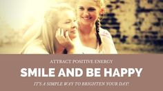 smile and be happy