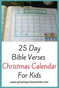 25 day Bible Verses Christmas Calendar For Kids www.growingcuriousminds.com