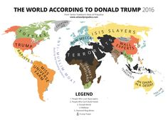 This Map Of The World According To Donald Trump Is Way Too Real