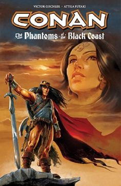 Conan: The Phantoms of the Black Coast by Victor Gischler