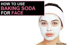 Beauty experts say that there are many benefits which baking soda can offer for facial skin care. So what are the Benefits of baking soda for face if