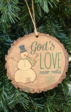 God's Love Never Melts Wood Slice Christmas Ornament from Family Christian Store. God's Love Never Melts Wood Slice Christmas Ornament from Family Christian Stores AD Christian Christmas Crafts, Christmas Art For Kids, Christmas Crafts For Gifts, Christmas Signs, Diy Christmas Ornaments, Rustic Christmas, Christmas Projects, Christmas Tree Decorations, Handmade Christmas