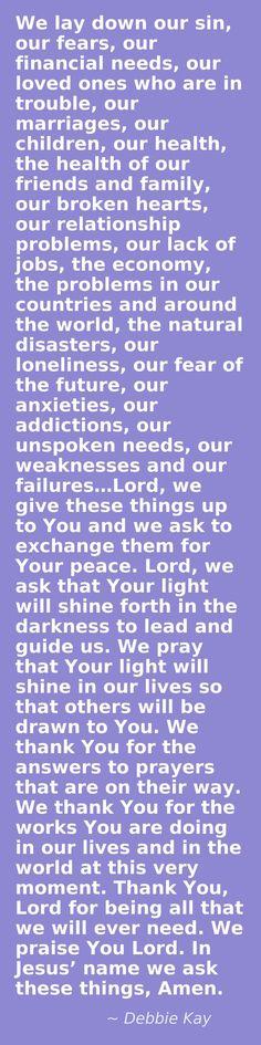 What a beautiful prayer by Debbie Kay