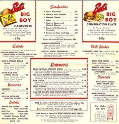 Cruising Bob's Big Boy Vintage Menu, Vintage Signs, Vintage Ads, Vintage Diner, Vintage Food, Retro Ads, Vintage Restaurant, Menu Restaurant, Restaurant Identity