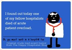 Large collection of hospitalist humor meme cards!