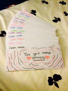 """""""Open When"""" letters for boyfriend, friend, sibling, cousin... This is such a cute idea."""