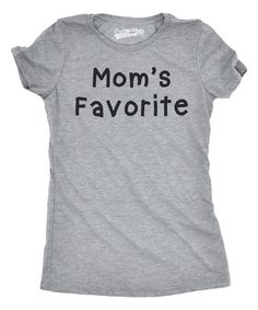 Look at this  zulilyfind! Heather Gray  Mom s Favorite  Fitted Tee   zulilyfinds 6811e8889