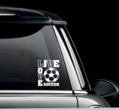 Live Love Soccer Car Window Decal. Decals made out of outdoor fdc vinyl. They can be placed on your car windows or any other hard surface. by MoreThanGlitz on Etsy