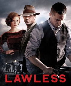 Lawless great movie!