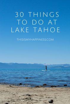 30 Things to Do at Lake Tahoe, California