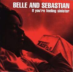 Belle & Sebastian If You're Feeling Sinister