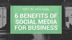 Don't Be Anti-Social – 6 Benefits to #SocialMedia for #Business  - MoonBase3 Blog