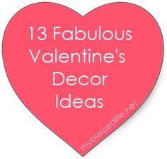 13 Fabulous Valentine Decor Ideas