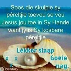 Out Of Office Message, Afrikaanse Quotes, Goeie Nag, Special Quotes, Sleep Tight, Good Night, Classroom Expectations, Doll Clothes, Verses