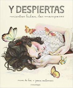 """Apego, Literatura y Materiales respetuosos: """"Y despiertas mientras hilan las mariposas"""""""