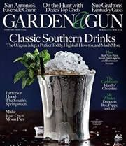 Garden And Gun Magazine | ... And John Besh In Consecutive Issues Of U2026 |  Marketing By Dionne Smith | Pinterest | Guns And Magazines
