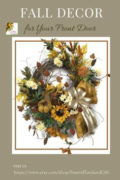 Decorate with wreaths this season. Your font door is the first thing your friends and family see, so why not welcome them with a beautiful seasonal wreath! Wreaths are quick and easy to place and provide instant fall decor. Once the season is over, hang them on the back of a closet door! Happy Fall! Fall Entryway Decor, Fall Decor, Sister Home, Fall Wreaths, Summer Wreath, Happy Fall, Table Centerpieces, Farmhouse Decor, Doors