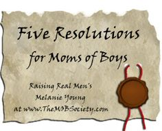 5 great boy-mom resolutions to consider adding to your New Year's list.