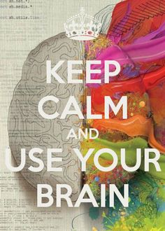 Keep Calm And Learn How To use Your Brain More Effectively @ http://www.dublinnlplifecoach.com
