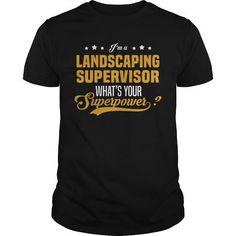 I Love Landscaping Supervisor Shirts & Tees #tee #tshirt #named tshirt #hobbie tshirts # Landscaping