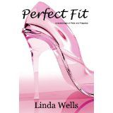 Perfect Fit by Linda Wells (Modern)