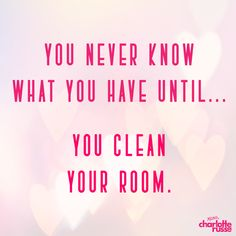 "Happy ""National Clean Your Room"" Day! (May 10th)"