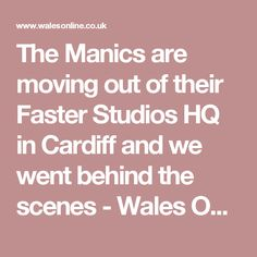 The Manics are moving out of their Faster Studios HQ in Cardiff and we went behind the scenes - Wales Online