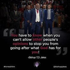 Image may contain: 3 people, people standing and text Td Jakes Quotes, Bishop Jakes, Other People, People People, Facebook Marketing, Beautiful Words, Christianity, Bible Verses, Internet