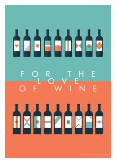 FOR THE LOVE OF WINE Poster Collection by Jonathan Quintin, via Behance