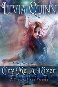 Cry Me A River by Livia Quinn