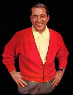"Perry Como ~ Mr. Saturday Night! Pierino Ronald ""Perry"" Como (May 18, 1912 – May 12, 2001) was an American singer and television personality."
