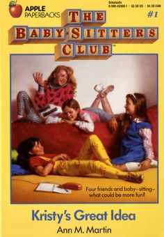 7 Reasons The Baby-Sitter's Club Will ALWAYS Be The Best Young Adult Book Series | Thought Catalog
