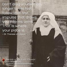 quotes with images by st therese | St. Therese quote | St. Therese of Lisieux - The Little Flower