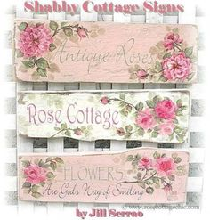 3 signs http://marymcshane.hubpages.com/hub/101-Prettiest-Pinterest-Shabby-Chic-My-Picks